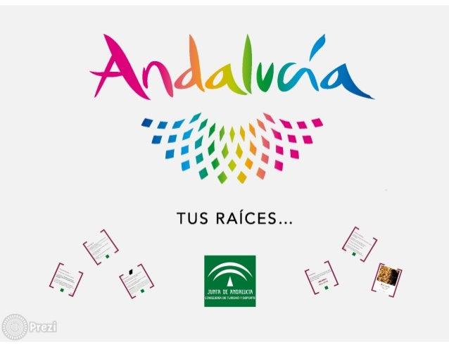 """""""Tus raíces en Andalucía"""""""