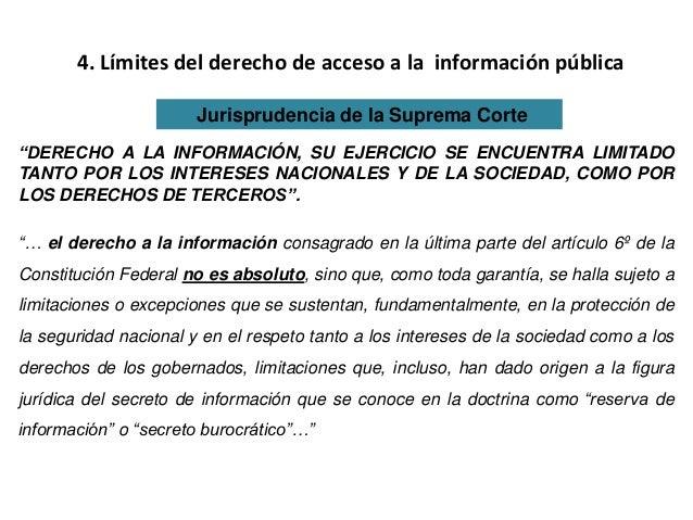 """4. Límites del derecho de acceso a la información pública Jurisprudencia de la Suprema Corte """"DERECHO A LA INFORMACIÓN, SU..."""