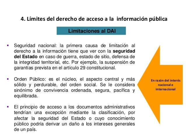  Seguridad nacional: la primera causa de limitación al derecho a la información tiene que ver con la seguridad del Estado...