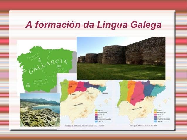 A formación da Lingua Galega