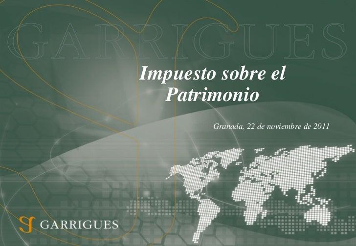 Impuesto sobre el  Patrimonio        Granada, 22 de noviembre de 2011