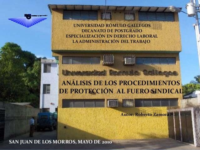 UNIVERSIDAD RÓMULO GALLEGOS DECANATO DE POSTGRADO ESPECIALIZACIÓN EN DERECHO LABORAL LA ADMINISTRACIÓN DEL TRABAJO ANÁLISI...