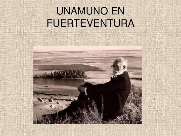 UNAMUNO ENFUERTEVENTURA
