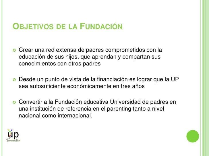 La UP en la actualidad<br />Lo alumnos que están matriculados en nuestros cursos cuenta con:<br />Programa educativo propi...