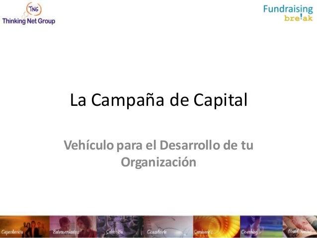 La Campaña de Capital Vehículo para el Desarrollo de tu Organización
