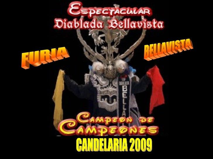 CANDELARIA 2009 CANDELARIA 2009 FURIA BELLAVISTA