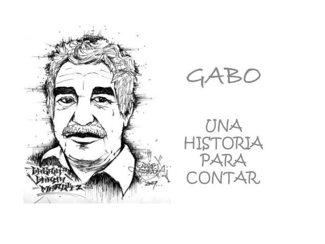 GABO UNA HISTORIA PARA CONTAR.