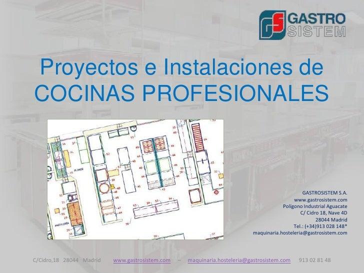 Proyectos e Instalaciones deCOCINAS PROFESIONALES                                                                         ...