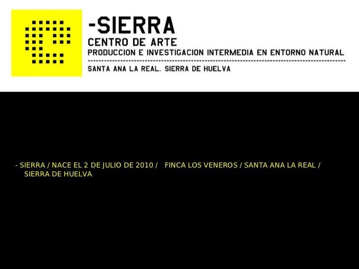 - SIERRA / NACE EL 2 DE JULIO DE 2010 / FINCA LOS VENEROS / SANTA ANA LA REAL /   SIERRA DE HUELVA