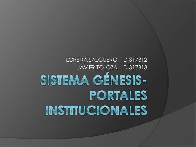 LORENA SALGUERO - ID 317312   JAVIER TOLOZA - ID 317313