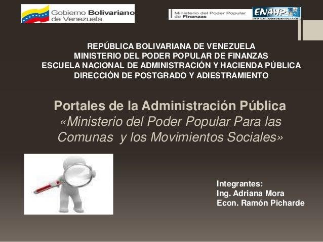 Portales de la Administración Pública «Ministerio del Poder Popular Para las Comunas y los Movimientos Sociales» REPÚBLICA...