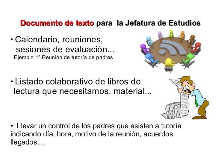 Documento de texto para la Jefatura de Estudios●    Calendario, reuniones,    sesiones de evaluación...    Ejemplo 1º Reun...