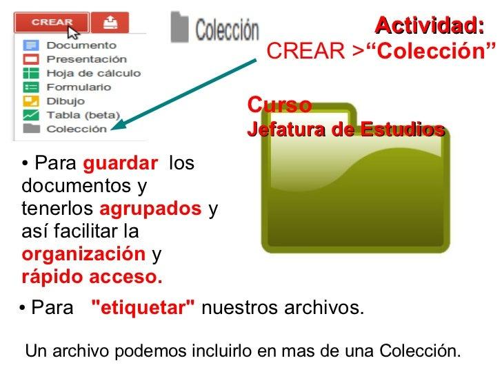 """Actividad:                             CREAR >""""Colección""""                          Curso                          Jefatura..."""