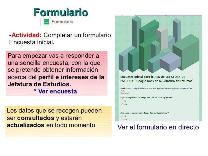 Formulario-Actividad: Completar un formularioEncuesta inicial.Para empezar vas a responder auna sencilla encuesta, con la ...