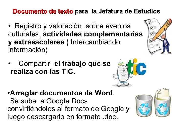 Documento de texto para la Jefatura de Estudios● Registro y valoración sobre eventosculturales, actividades complementaria...