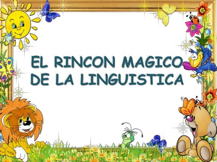 EL RINCON MAGICO DE LA LINGUISTICA<br />