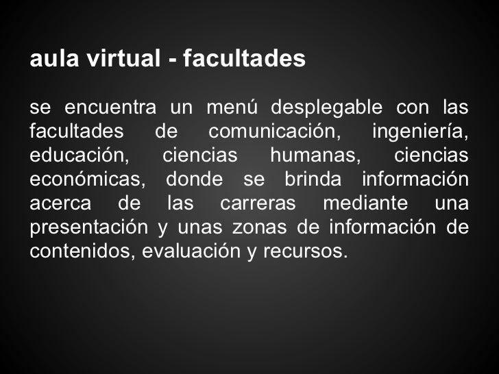 aula virtual - facultadesse encuentra un menú desplegable con lasfacultades de comunicación, ingeniería,educación,    cien...