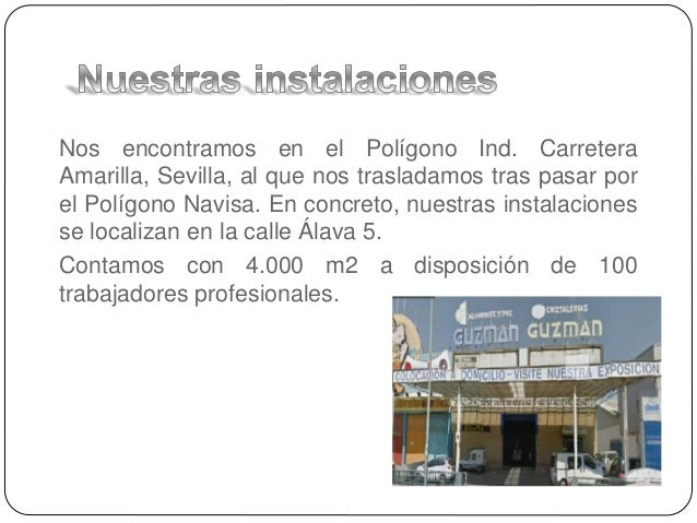Guzmán. Cristalerías y carpinterías de aluminio en Sevilla. Slide 3