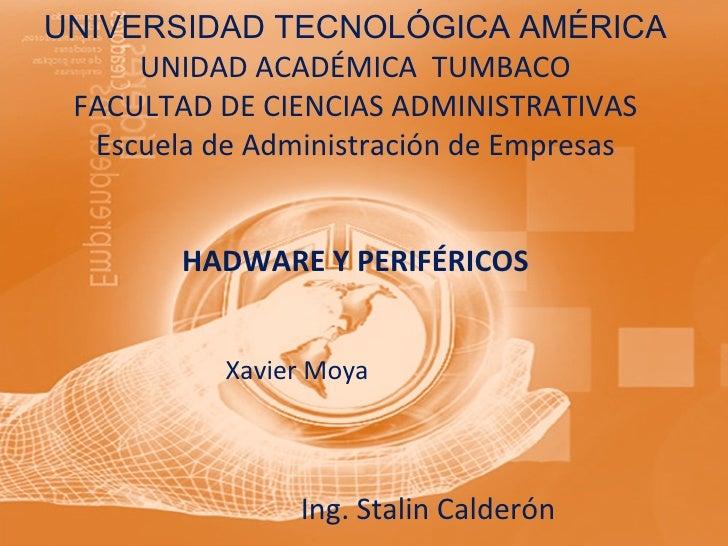 UNIVERSIDAD TECNOLÓGICA AMÉRICA UNIDAD ACADÉMICA  TUMBACO FACULTAD DE CIENCIAS ADMINISTRATIVAS Escuela de Administración d...