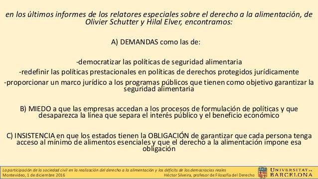 El derecho a la alimentación ante el estado de derecho y la democracia representativa  Slide 2