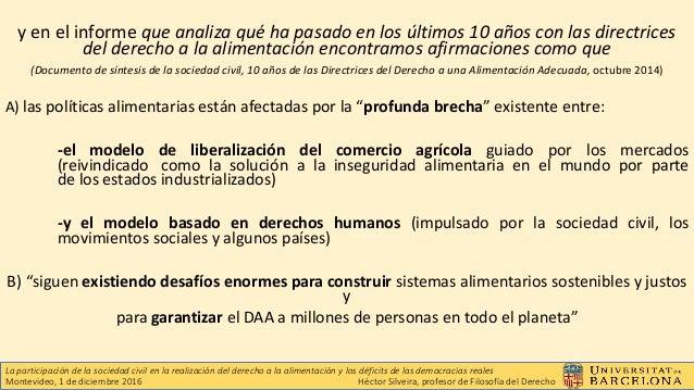 El derecho a la alimentación ante el estado de derecho y la democracia representativa  Slide 3