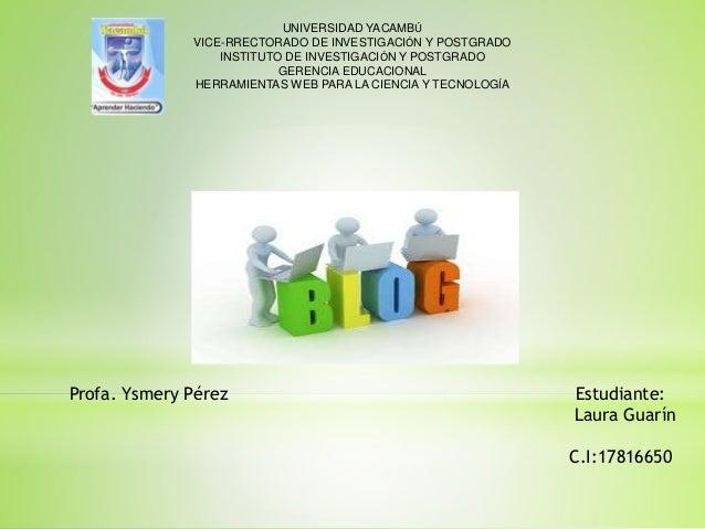UNIVERSIDAD YACAMBÚ VICE-RRECTORADO DE INVESTIGACIÓN Y POSTGRADO INSTITUTO DE INVESTIGACIÓN Y POSTGRADO GERENCIA EDUCACION...