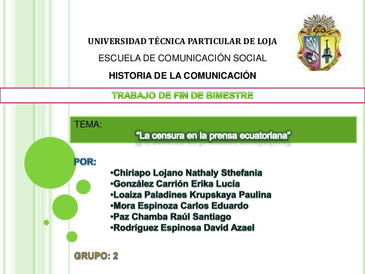 UNIVERSIDAD TÉCNICA PARTICULAR DE LOJA    ESCUELA DE COMUNICACIÓN SOCIAL        HISTORIA DE LA COMUNICACIÓNTEMA: