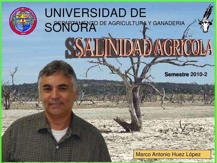 UNIVERSIDAD DE  DEPARTAMENTO DE AGRICULTURA Y GANADERIA SONORA                                       Semestre 2010-2      ...