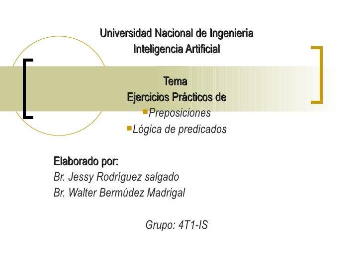 <ul><li>Universidad Nacional de Ingeniería </li></ul><ul><li>Inteligencia Artificial </li></ul><ul><li>Tema  </li></ul><ul...