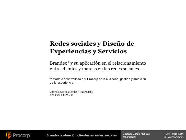 Redes sociales y Diseño de Experiencias y Servicios Brandex* y su aplicación en el relacionamiento entre clientes y marcas...