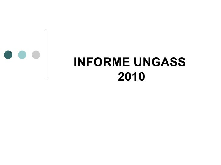 INFORME UNGASS  2010