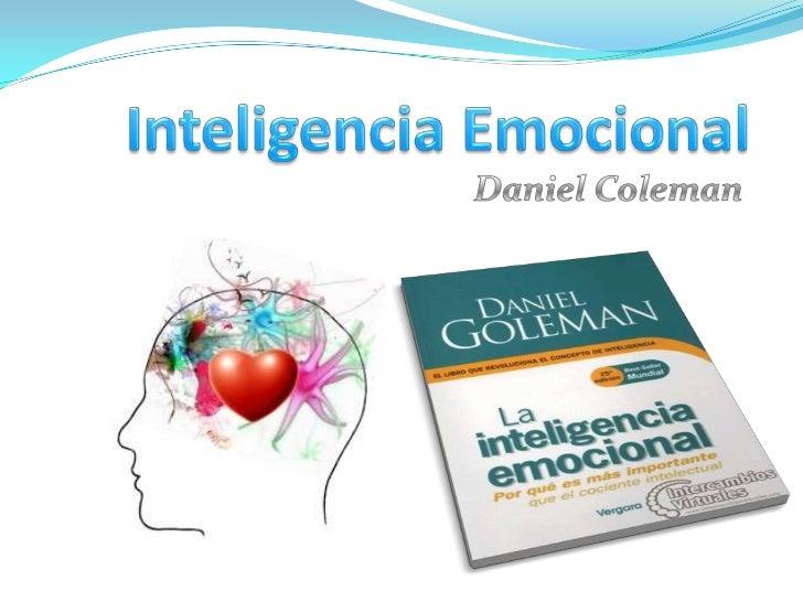 Inteligencia Emocional<br />Daniel Coleman<br />
