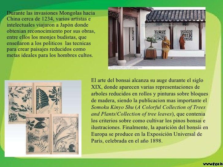 Durante las invasiones Mongolas hacia China cerca de 1234, varios artistas e intelectuales viajaron a Japón donde obtenian...