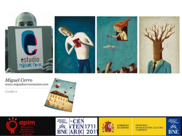Ilustradores de la BibliOca de la BNE. Asociacion Profesional de Ilustradores de Madrid