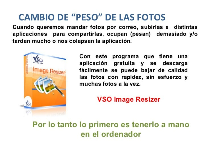 """VSO Image Resizer CAMBIO DE """"PESO"""" DE LAS FOTOS Cuando queremos mandar fotos por correo, subirlas a  distintas aplicacione..."""