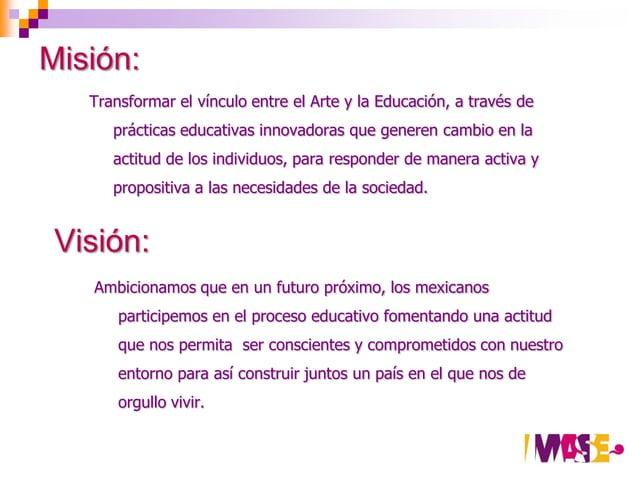 Programas   Educación:    Busca transformar metodologías de enseñanza educativa y la      manera de construir el conocimie...