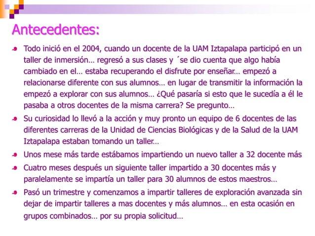 Resultados:    Para la Unidad de Ciencias Biológicas y de la Salud de la UAM    Iztapalapa, del 2007 al 2009            Se...
