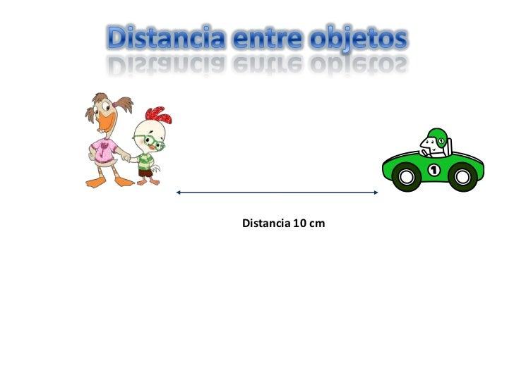 Distancia entre objetos<br />Distancia 10 cm<br />