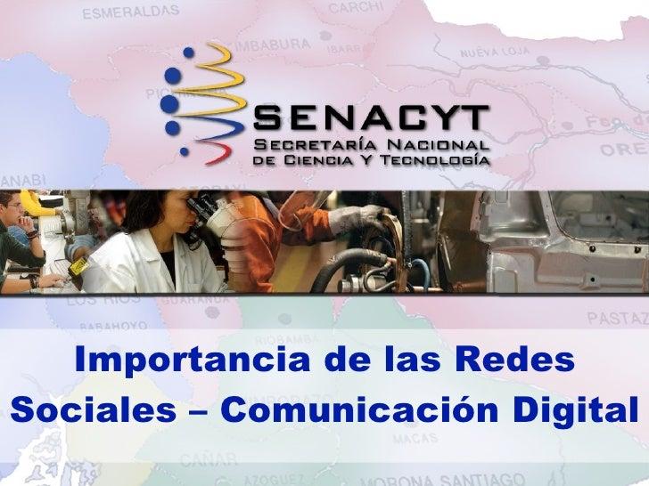Importancia de las Redes Sociales – Comunicación Digital
