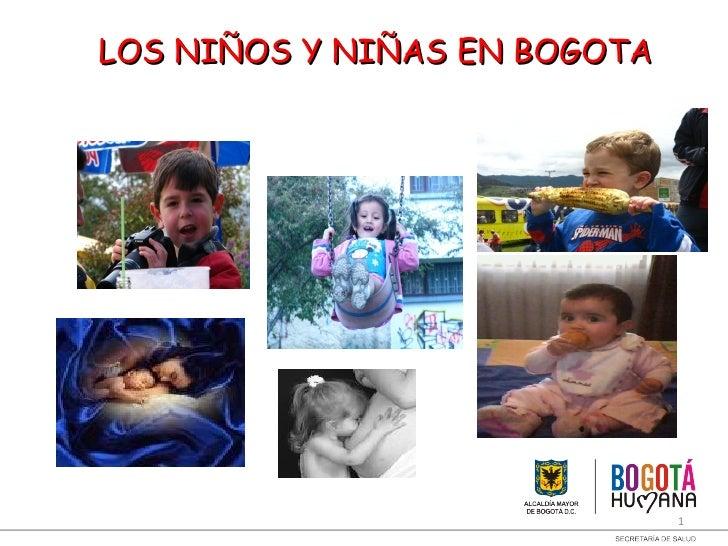 LOS NIÑOS Y NIÑAS EN BOGOTA                              1