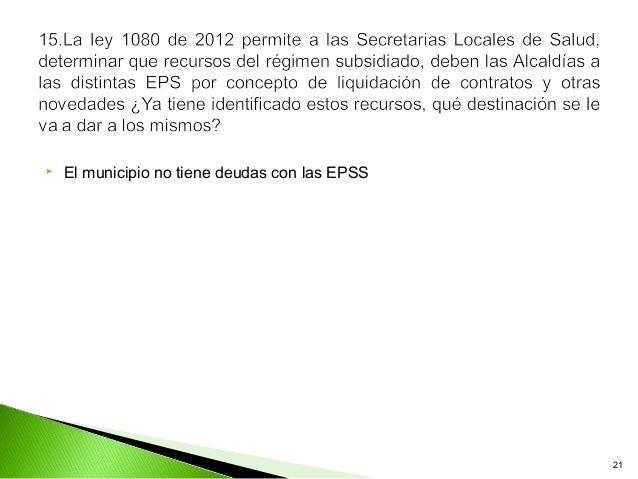    El municipio no tiene deudas con las EPSS                                                21
