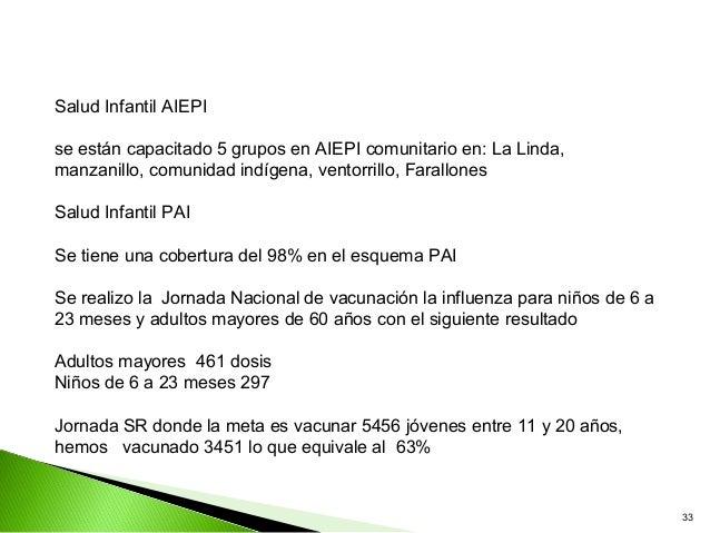 Salud Infantil AIEPIse están capacitado 5 grupos en AIEPI comunitario en: La Linda,manzanillo, comunidad indígena, ventorr...