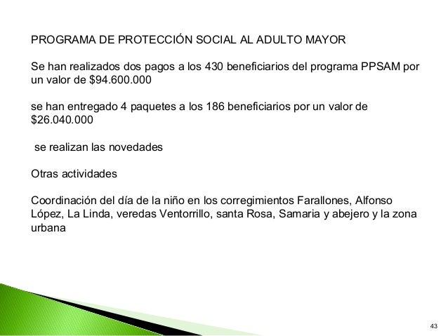 PROGRAMA DE PROTECCIÓN SOCIAL AL ADULTO MAYORSe han realizados dos pagos a los 430 beneficiarios del programa PPSAM porun ...