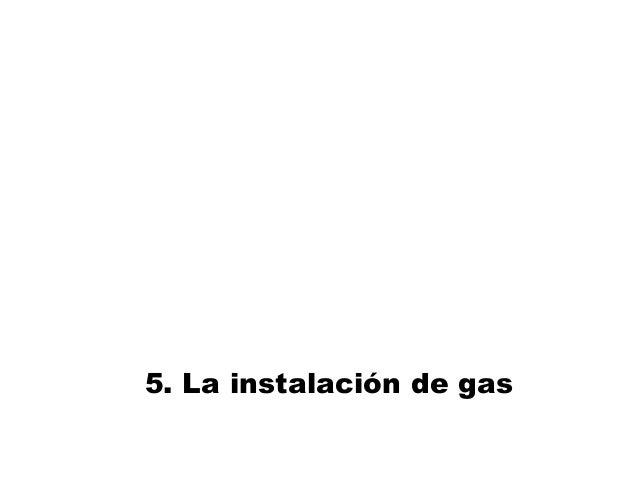 5. La instalación de gas