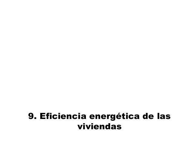 9. Eficiencia energética de las viviendas