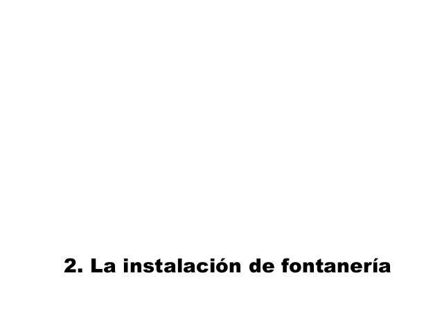 2. La instalación de fontanería
