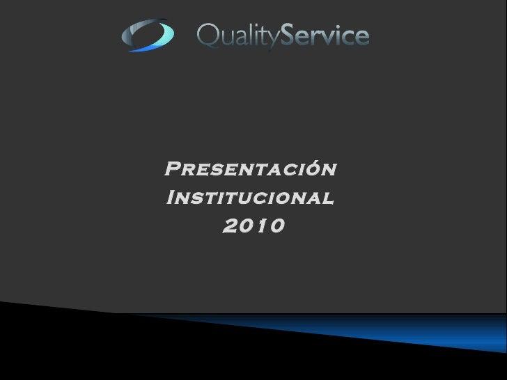 Presentación  Institucional  2010