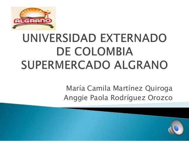 María Camila Martínez Quiroga Anggie Paola Rodríguez Orozco
