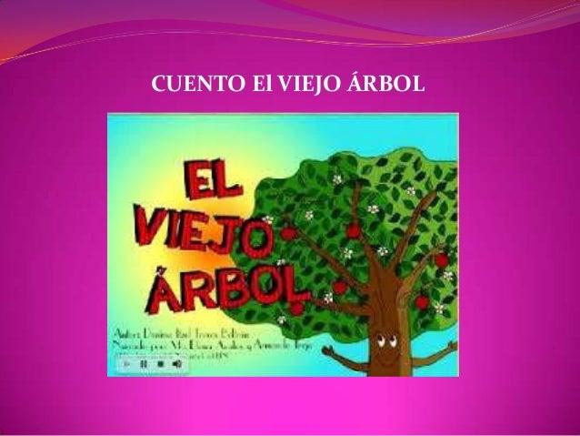 CUENTO El VIEJO ÁRBOL