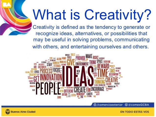 Three reasons why people are  motivated to be creative:  • Need for novel, varied, and complex stimulation  • Need to comm...